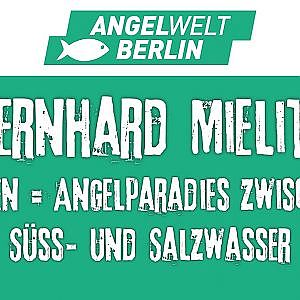 "AngelWelt Berlin 2018: Bernhard Mielitz ""Angelparadies Rügen"" 